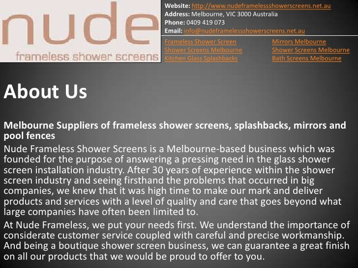 Website: http://www.nudeframelessshowerscreens.net.au                                   Address: Melbourne, VIC 3000 Austr...
