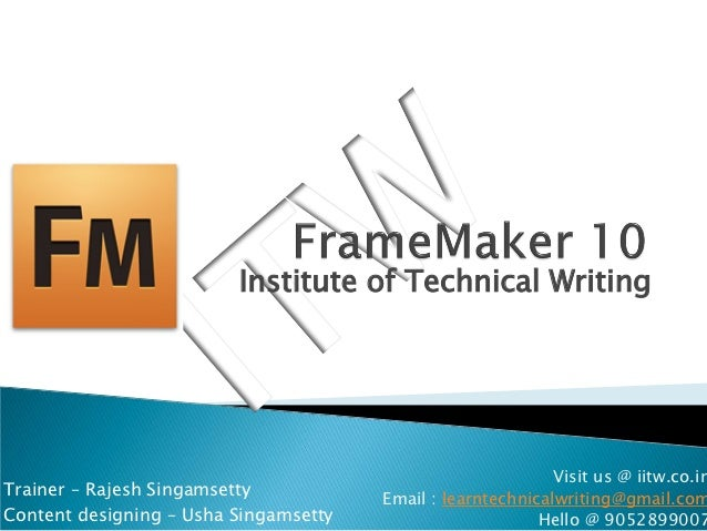 Institute of Technical Writing                                                             Visit us @ iitw.co.inTrainer – ...