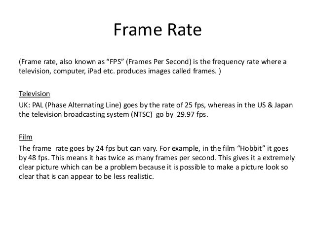 Frame Rates Video Formatting