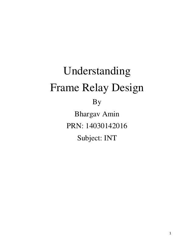 Frame relay design