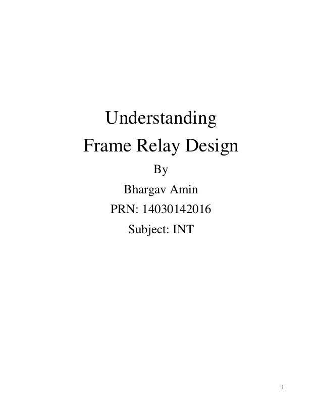 Frame relay design