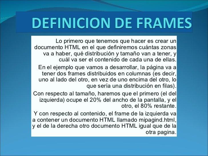 Lo primero que tenemos que hacer es crear un documento HTML en el quedefiniremoscuántas zonas va a haber, qué distribuci...