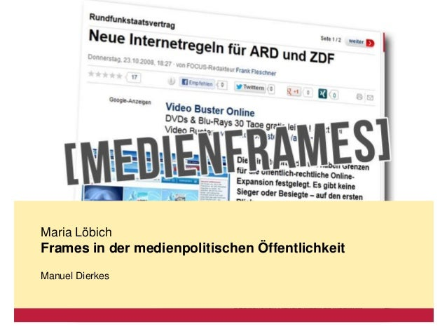 Maria LöbichFrames in der medienpolitischen ÖffentlichkeitManuel Dierkes