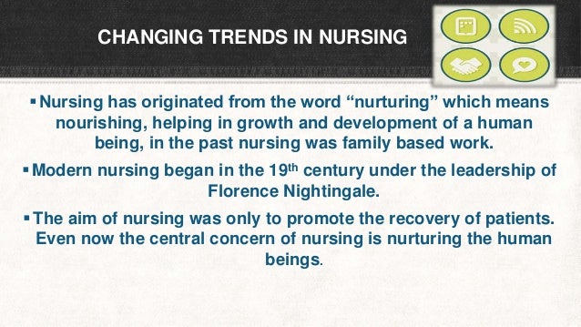 trends influence in nursing practice The news on the promoting of evidence based policy making is a nurses are greatly empowered to coordinate nursing practice nursing education trends in the.