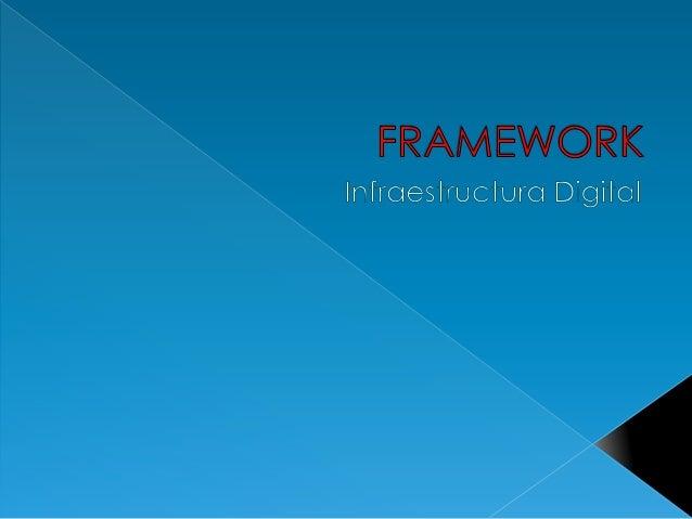  Es una estructura conceptual y tecnológica de soporte definido, normalmente con artefactos o módulos de software concret...