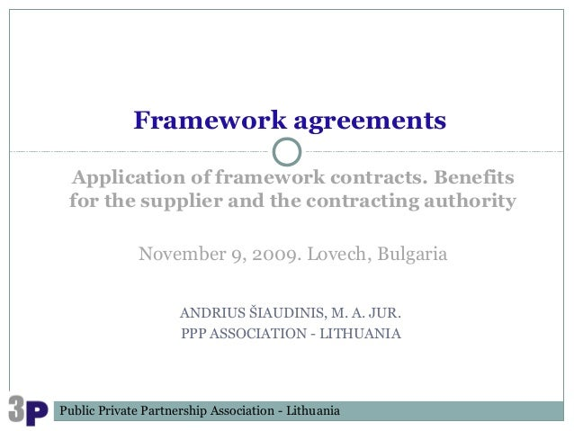 Framework agreements Application of framework contracts. Benefits for the supplier and the contracting authority          ...