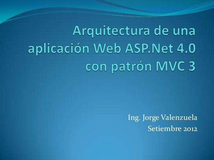 Ing. Jorge Valenzuela       Setiembre 2012