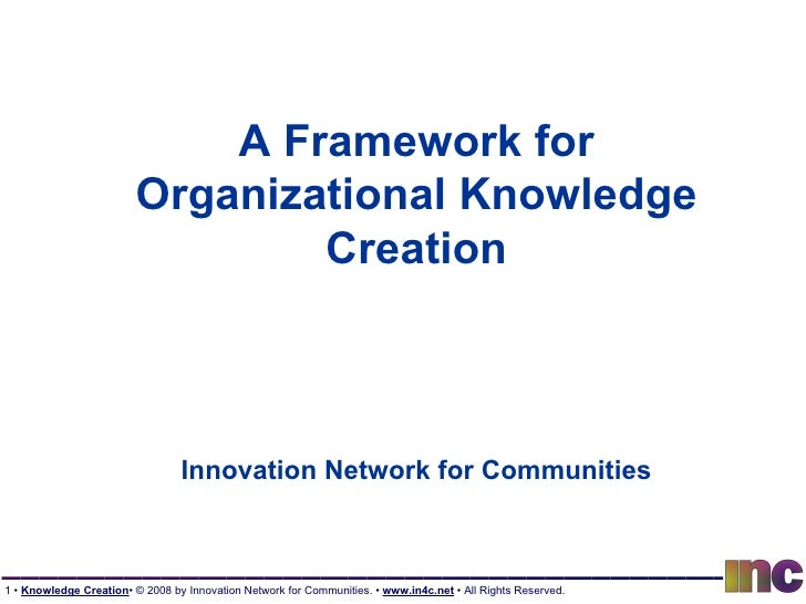 A Framework for Organizational Knowledge Creation Innovation Network for Communities