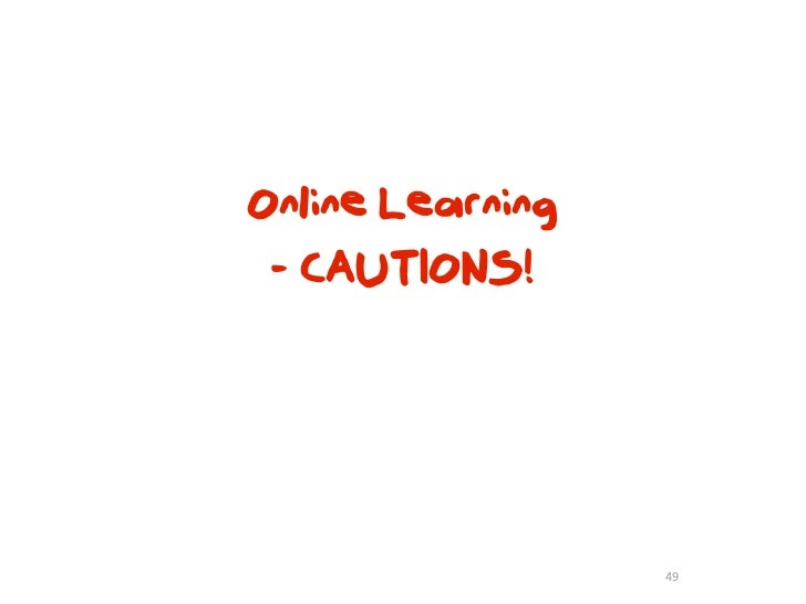 Framework For Online Learning