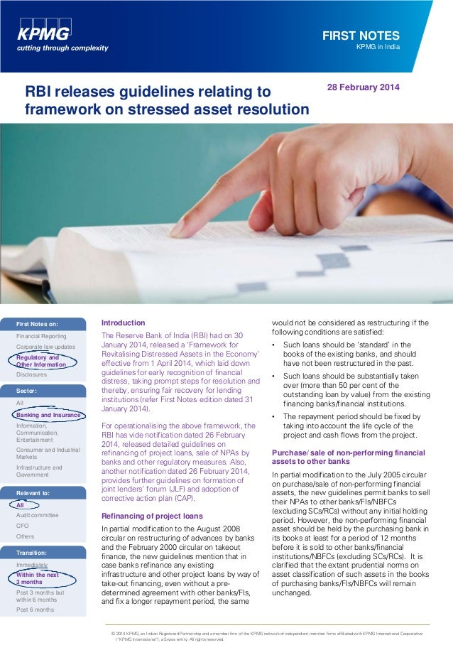 FIRST NOTES KPMG in India  RBI releases guidelines relating to framework on stressed asset resolution  First Notes on: Fin...