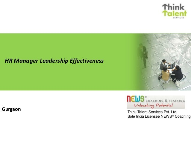 HR Manager Leadership Effectiveness Gurgaon Think Talent Services Pvt. Ltd. Sole India Licensee NEWS® Coaching