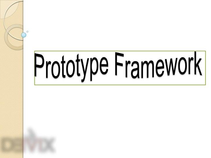 FrameworkPrototype<br />