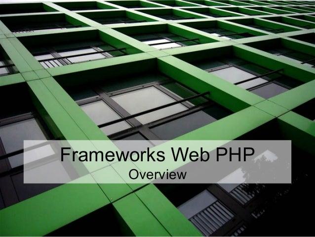 Frameworks Web PHP Overview