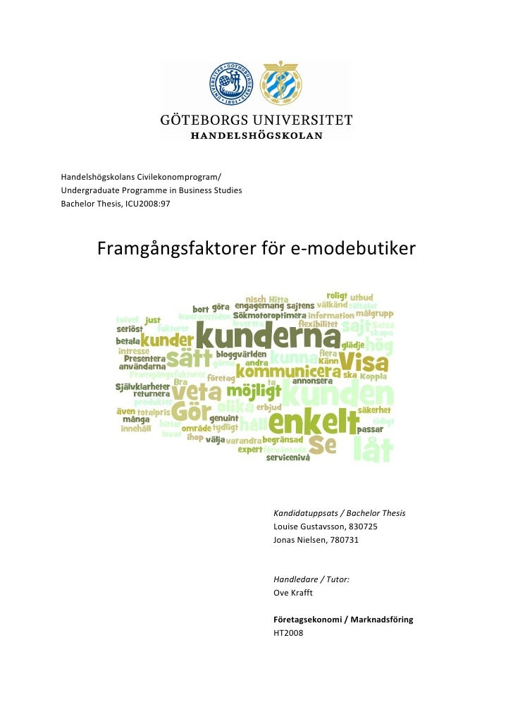 Handelshögskolans Civilekonomprogram/ Undergraduate Programme in Business Studies Bachelor Thesis, ICU2008:97             ...