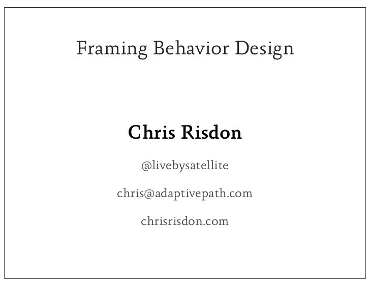 Framing Behavior Design
