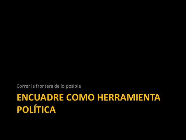 Framing y Políticas Públicas