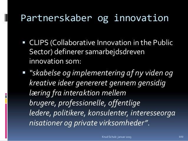 Proces dialoger om forventninger og muligheder i    Urban Mediaspace   partnerskabsklynger   samarbejdsdreven innovatio...
