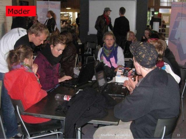 Møder        Knud Schulz januar 2013   33