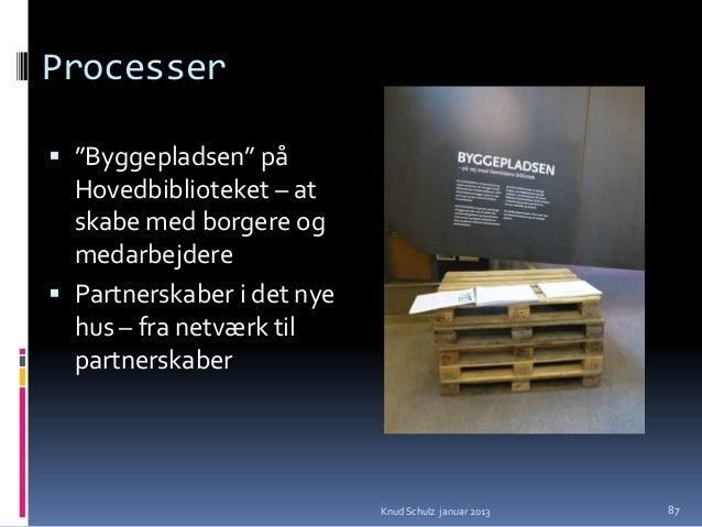 Transformation fra Hovedbibliotektil Urban Mediaspace Udfordring:Hvis borgerne forventer et bibliotek som det de  kender ...