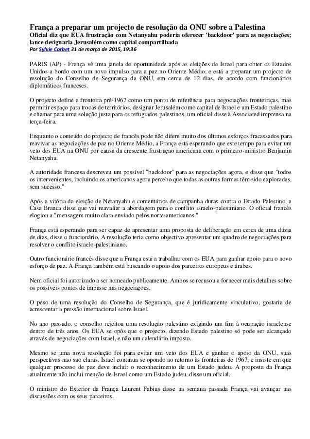 França a preparar um projecto de resolução da ONU sobre a Palestina Oficial diz que EUA frustração com Netanyahu poderia o...