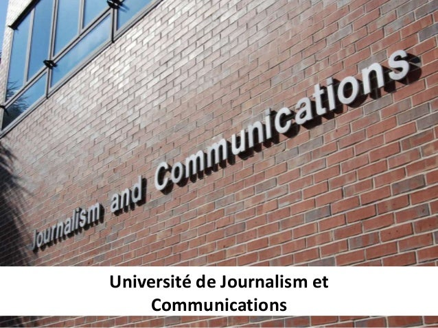 Université de Journalism et    Communications