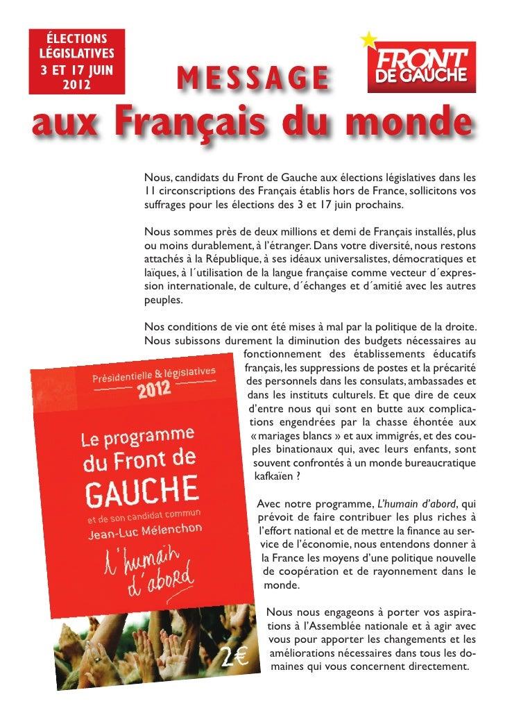 électionslégislatives3 et 17 juin    2012             messageaux Français du monde               Nous, candidats du Front ...