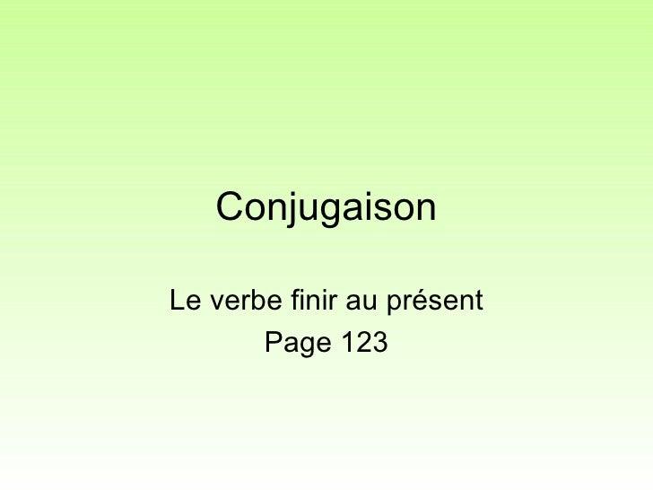 Francais 3eme Verbe Finir Au Present