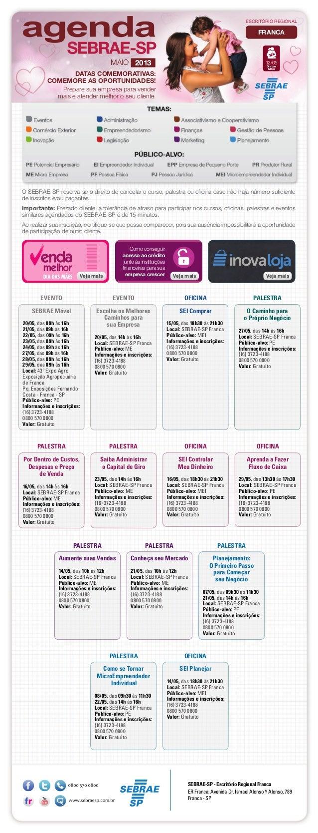 SEI Comprar15/05, das 18h30 às 21h30Local: SEBRAE-SP FrancaPúblico-alvo: MEIInformações e inscrições:(16) 3723-41880800 57...