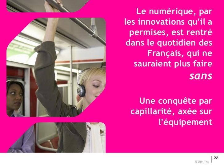 Le numérique, parles innovations qu'il a  permises, est rentré dans le quotidien des      Français, qui ne   sauraient plu...