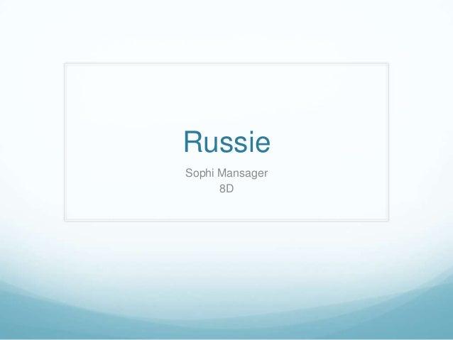 RussieSophi Mansager      8D
