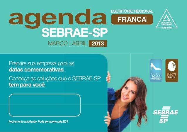 FRANCA                MARÇO   ABRIL 2013Prepare sua empresa para asdatas comemorativas.                                   ...