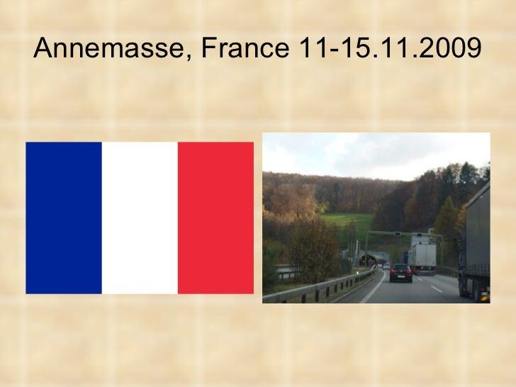 Annemasse, France 11-15.11.2009