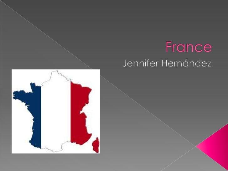 France<br />Jennifer Hernández<br />