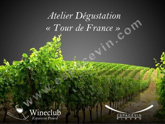 Atelier Dégustation « Tour de France »