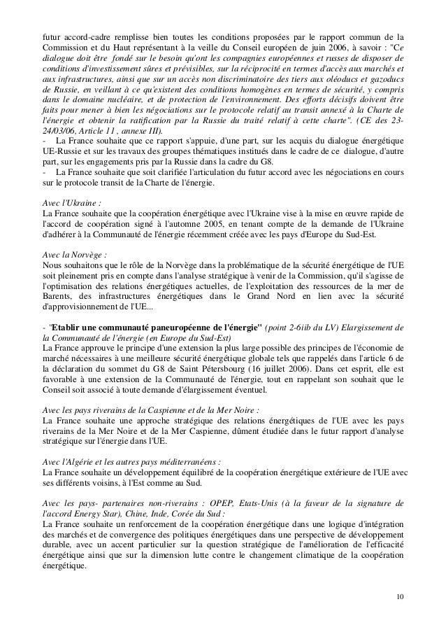10 futur accord-cadre remplisse bien toutes les conditions proposées par le rapport commun de la Commission et du Haut rep...