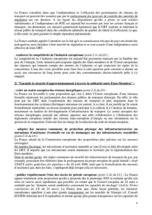6 La France considère donc que l'indépendance et l'efficacité des gestionnaires de réseaux de transport ne peuvent être as...