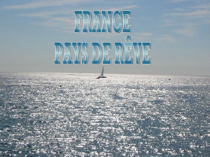 FRANCE PAYS DE RÊVE