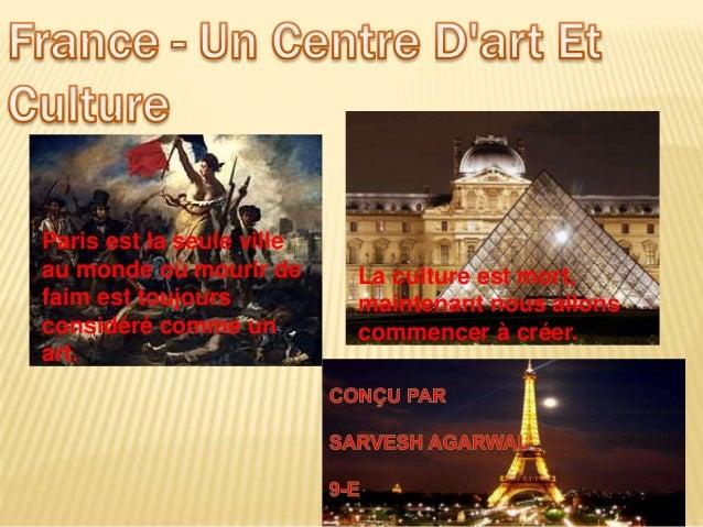 Paris est la seule ville au monde où mourir de faim est toujours considéré comme un art. La culture est mort, maintenant n...