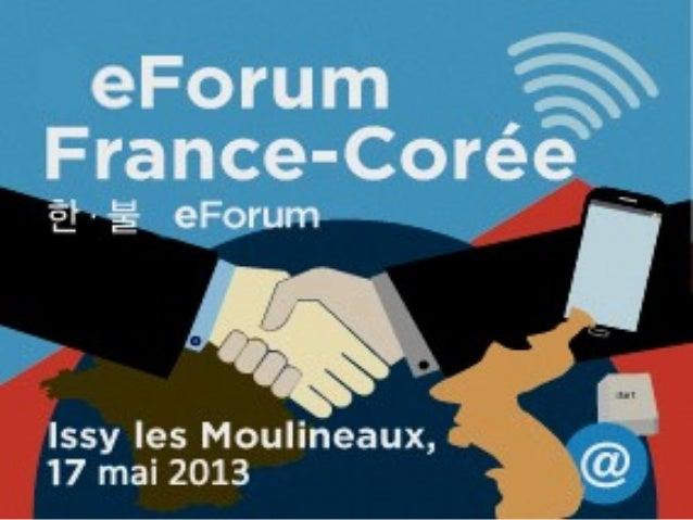 France coree-forum numerique-mairie d'issy-17 05 2013 Slide 2