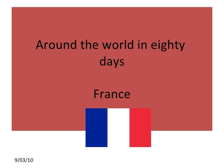 Around the world in eighty  days France