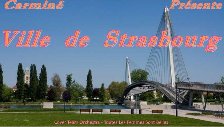 Carminé Présente Ville  de  Strasbourg