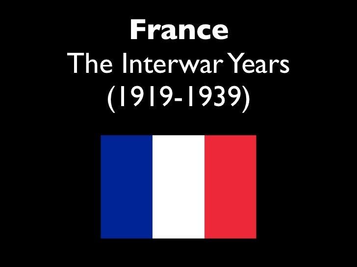 Interwar period, 1919 - 1939