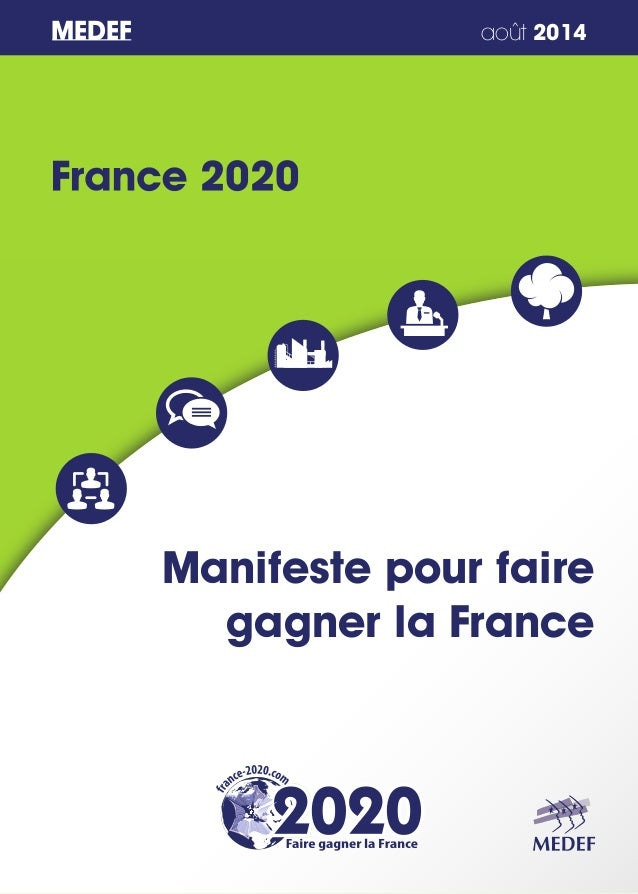 MEDEF août 2014  Manifeste pour faire  gagner la France