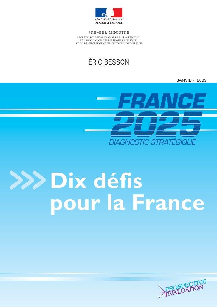 PREMIER MINISTRE       SECRÉTARIAT D'ÉTAT CHARGÉ DE LA PROSPECTIVE,         DE L'ÉVALUATION DES POLITIQUES PUBLIQUES      ...
