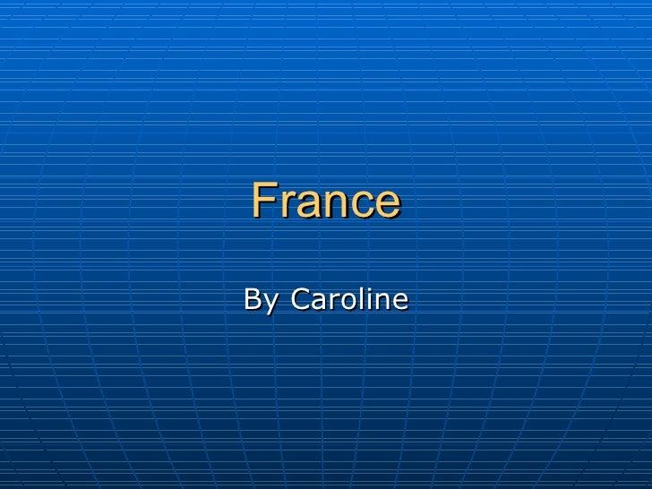 France By Caroline