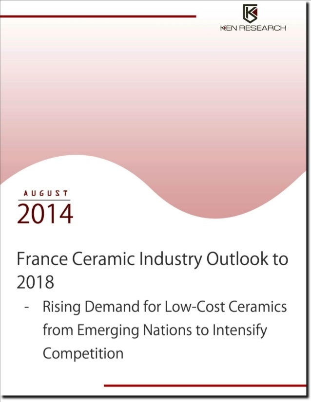 France Ceramic Market Trends, Development and Future Outlook