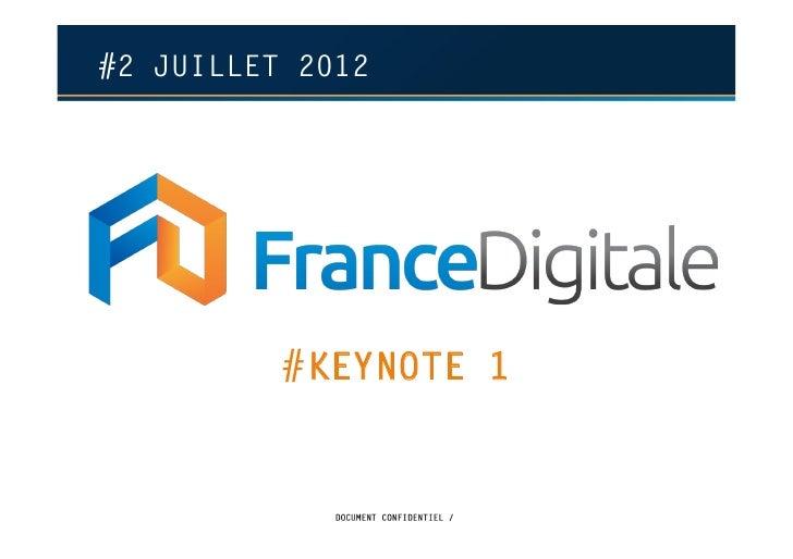 #2 JUILLET 2012          #KEYNOTE 1