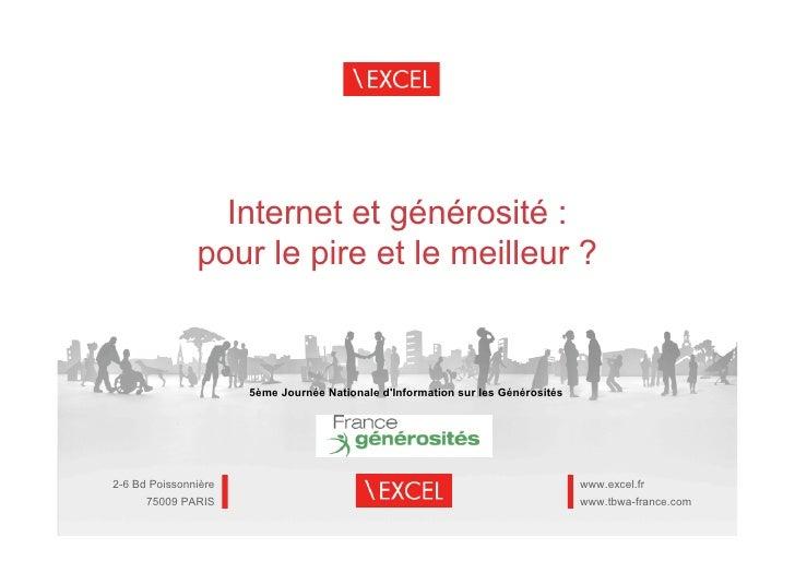 Internet et générosité :               pour le pire et le meilleur ?                      5ème Journée Nationale dInformat...