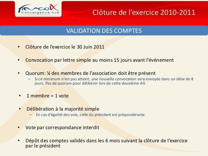 Clôture de l'exercice 2010-2011                          VALIDATION DES COMPTES•   Clôture de l'exercice le 30 Juin 2011• ...