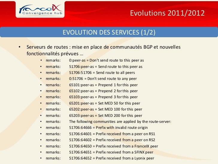 Evolutions 2011/2012                        EVOLUTION DES SERVICES (1/2)•   Serveurs de routes : mise en place de communau...